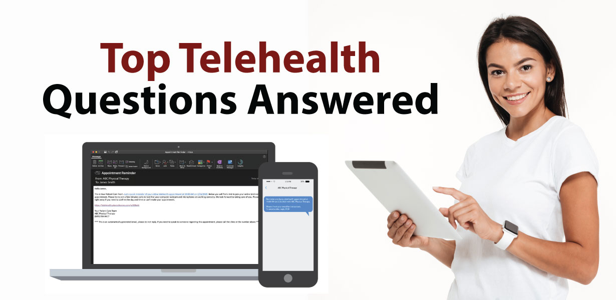 Top Telehealth Questions Answered